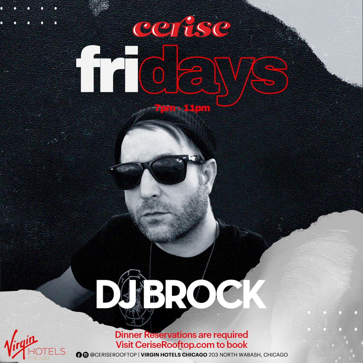 DJ Brock at Cerise